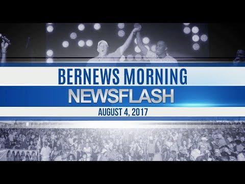 Bernews Morning Newsflash For Fri, August 4, 2017