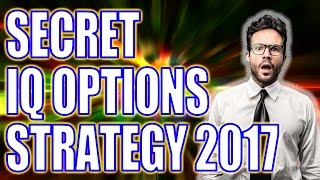 SECRET IQ OPTIONS STRATEGY 2017 - IQ OPTION TRADING SYSTEM (BINARY OPTIONS TRADING SIGNALS 2017)