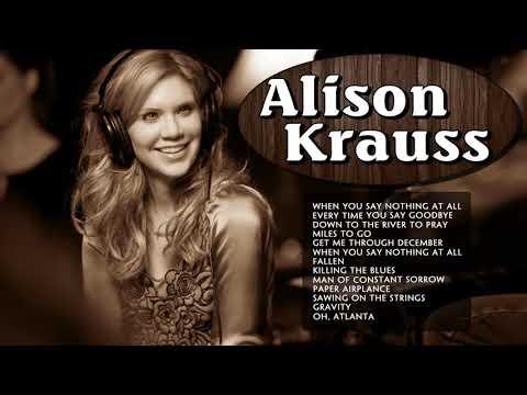 Best Songs Of Alison Krauss Playlist - Alison Krauss Greatest  Country Female Singers