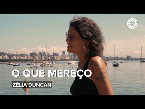 """""""O Que Mereço""""    Zélia Duncan"""