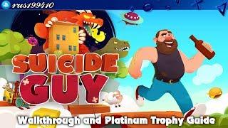 Suicide Guy - Walkthrough & Platinum Trophy Guide (Trophy & Achievement Guide) [PS4] rus199410