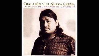 17 LLANTO DE UN NIÑO - Chacalón y La Nueva Crema (Autor/Comp: Alberto Bedriñana) thumbnail