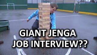 Giant Jenga (Er Mega Tower?) Job Interview