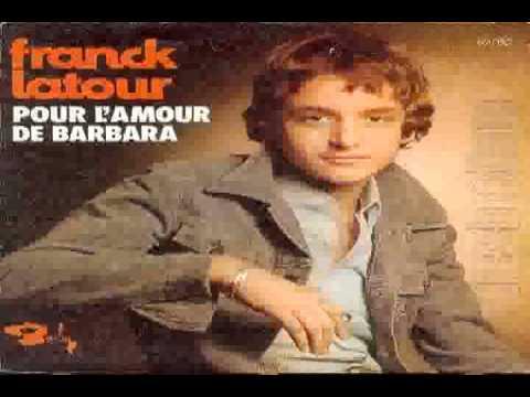 pour l'amour de barbara - Franck Latour
