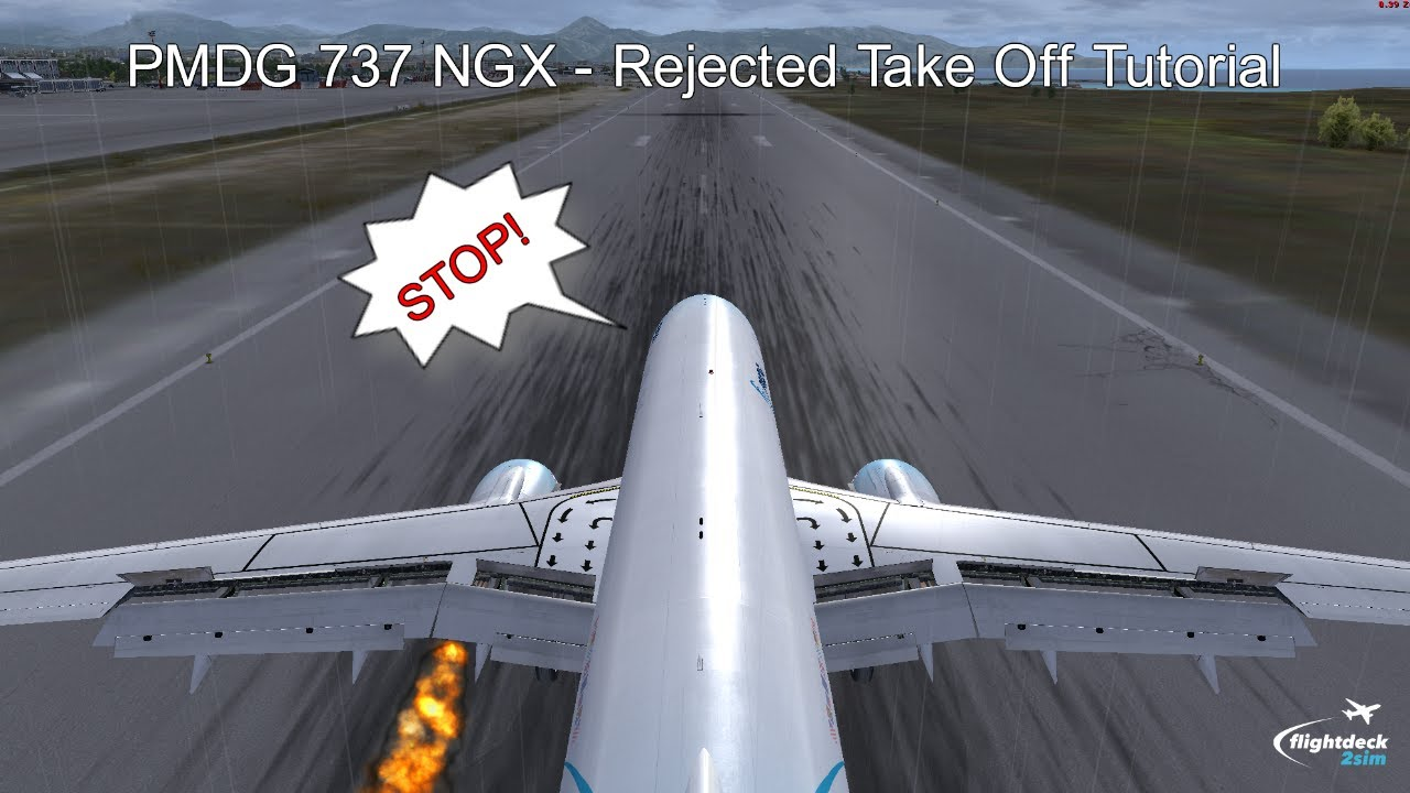 PMDG 737 NGX - REAL BOEING PILOT - Rejected Takeoff Tutorial