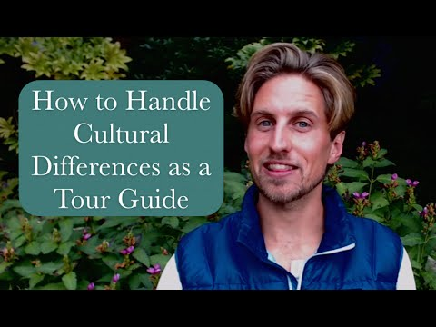 How to Handle Cultural Differences as a Tour Guide (i.e. Tips for Intercultural Exchanges on Tour)