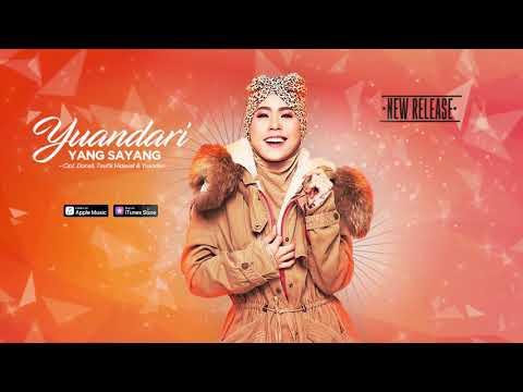 Download Yuandari - Yang Sayang (Official Video Lyrics) #lirik Mp4 baru