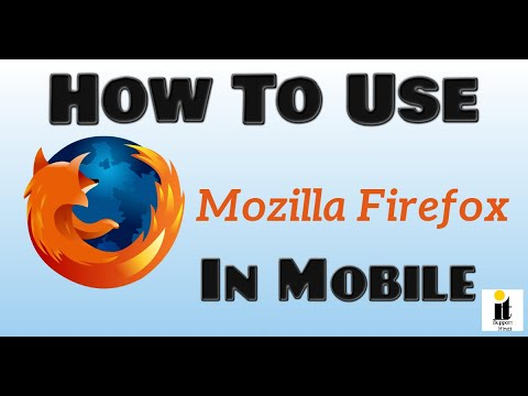 How To Use Mozilla Firefox In Mobile || How To Install Firefox Browser On Mobile