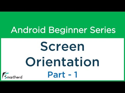 #30 Android Tutorial : Screen Orientation In Android Apps - Part - 1