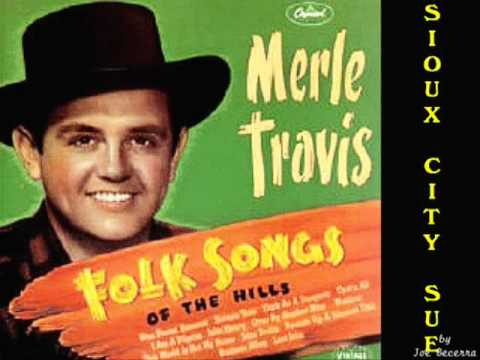 Sioux City Sue__Merle Travis (Singer)  & Joe Becerra (Mounting) - A Show of Yodel
