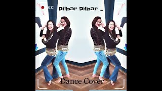 Dilbar Dilbar | Belly Dance Version | 2018