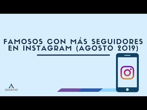 ¿Quién tiene más seguidores en Instagram Agosto 2019?