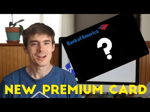 Bank of America to Release NEW PREMIUM CARD