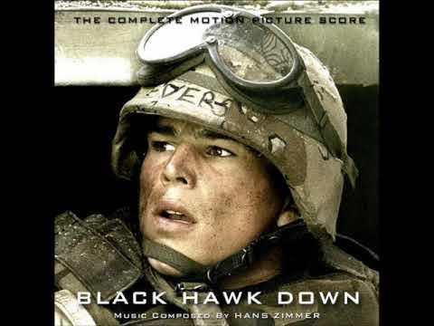 We got a Black Hawk Down - Hans Zimmer