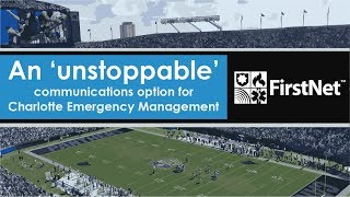 FirstNet: An 'Unstoppable' communications option for Charlotte Emergency Management