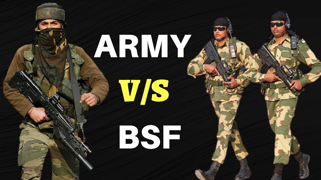 Indian Army Vs BSF - Difference Between Indian Army & Border Security Force
