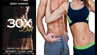 The 30X Diet Review - Does It Work or Scam?