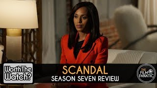 REVIEW: Scandal Season 7 - Worth The Watch?