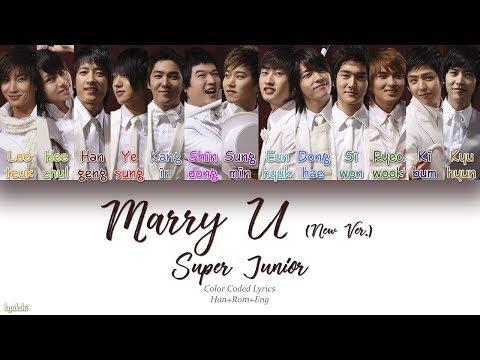 Super Junior (슈퍼주니어) – Marry U (New Ver.) (Color Coded Lyrics) [Han/Rom/Eng]