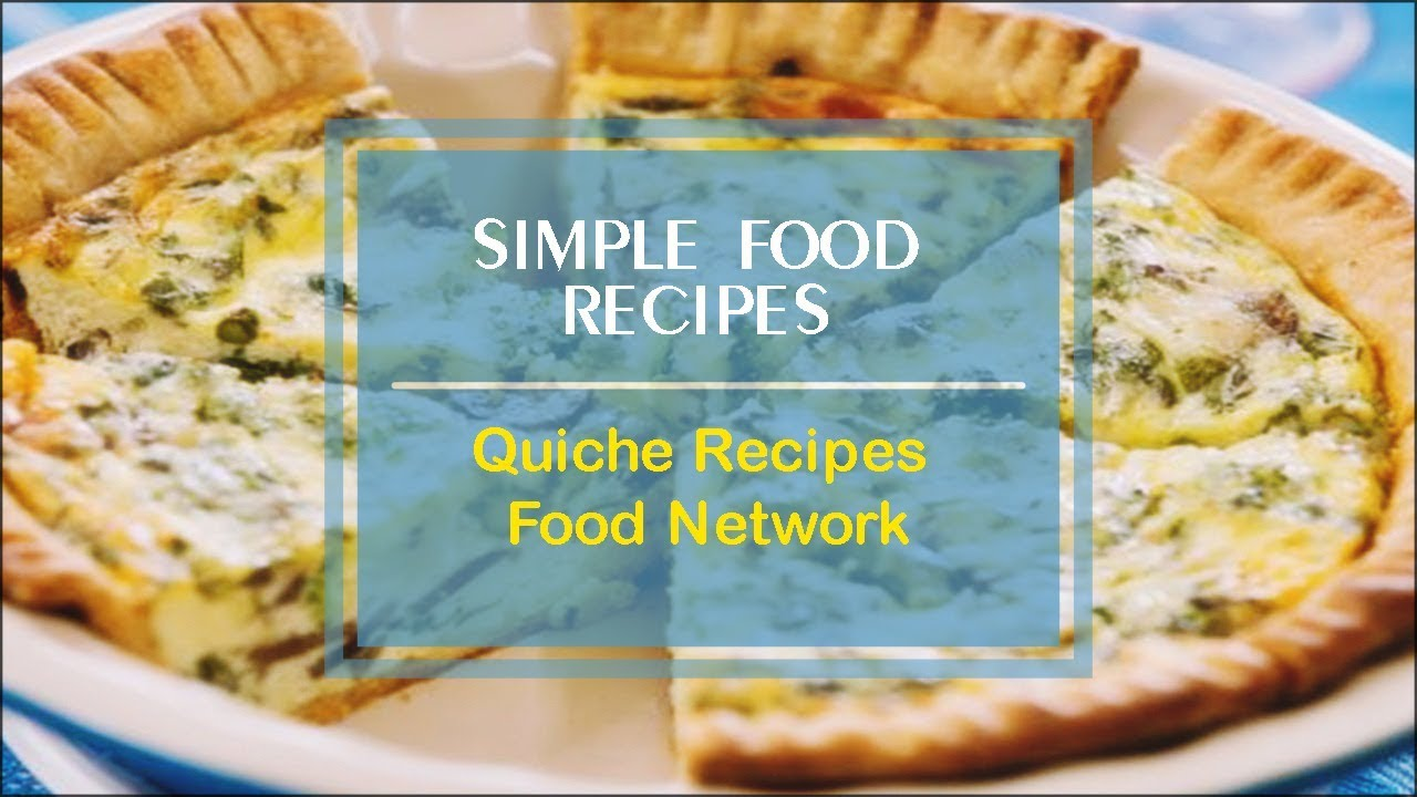 Quiche recipes food network youtube forumfinder