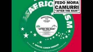 Fedo Mora & Camurri - After The Rain (Club Mix)