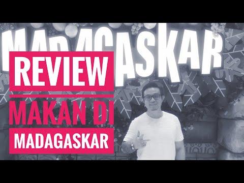 Review Makan di Madagaskar Plaza Senayan Jakarta