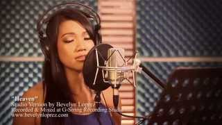 Heaven by Dj Sammy/ Bryan Adams | Bevelyn Loprez Cover