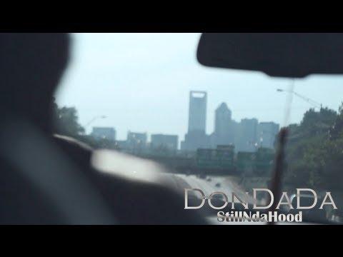 DonDaDa - Still In The Hood [Official Video]