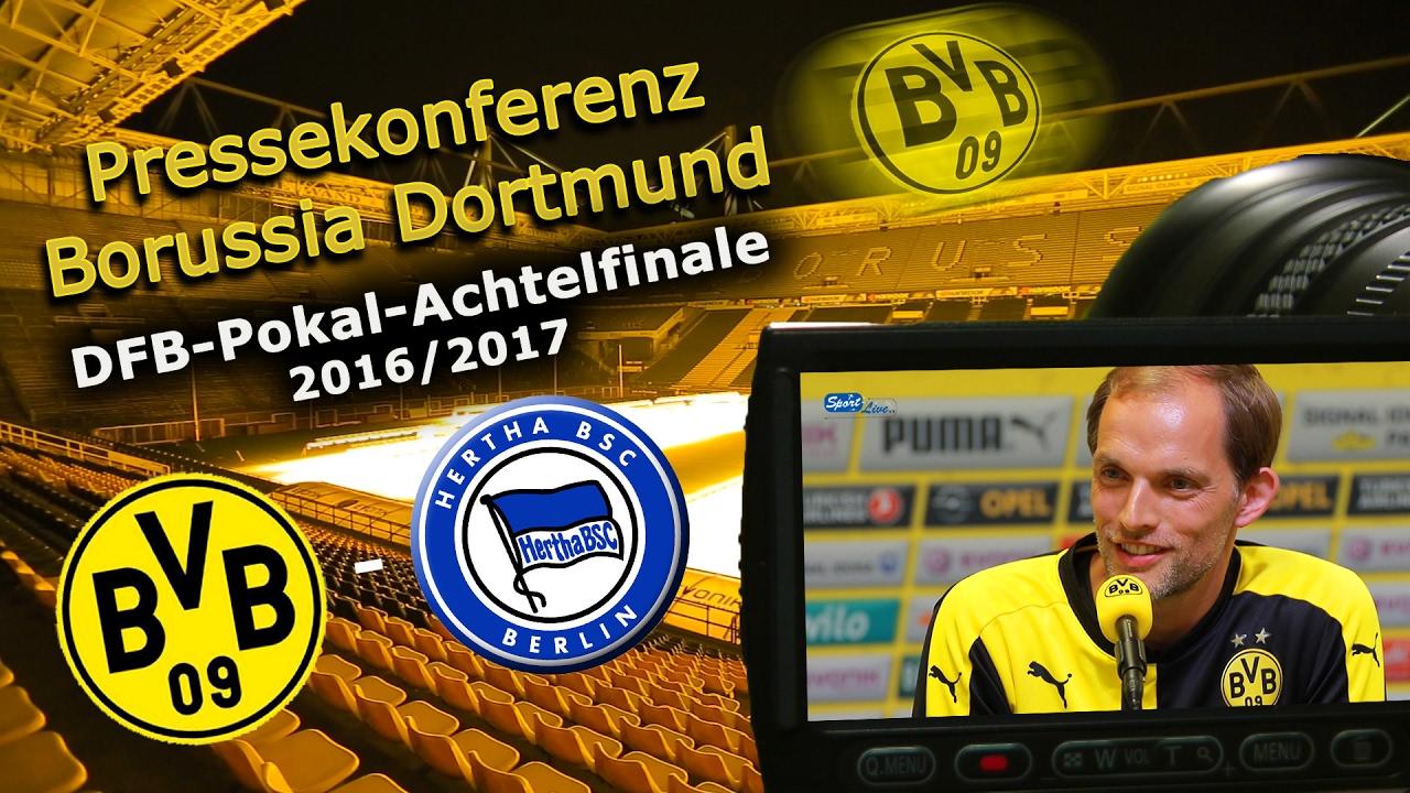 Borussia Dortmund - Hertha BSC: Pk mit Thomas Tuchel zum DFB-Pokal-Achtelfinale