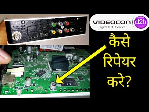 How to Fix Videocon d2h No Signal Problem, How to Repair Videocon d2h Set Top Box, D2H Not Working