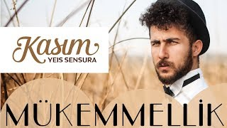 Yeis Sensura - Mükemmellik (Official Audio)