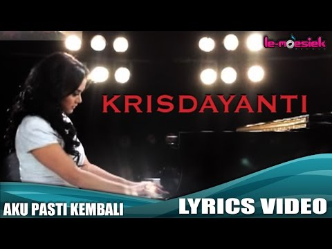 Krisdayanti - Aku Pasti Kembali (Official Lyric Video)