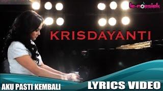 Krisdayanti - Aku Pasti Kembali (Official Lyric Video)