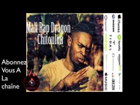 MALI RAP DRAGON - MALI CHITOULOU (SON)