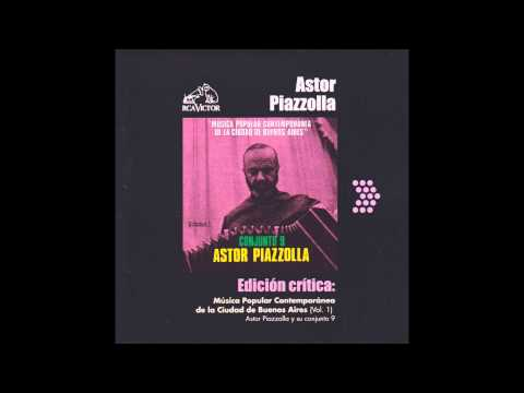 Astor Piazzolla - Música popular contemporánea de la ciudad de Buenos Aires (Vol. 1)