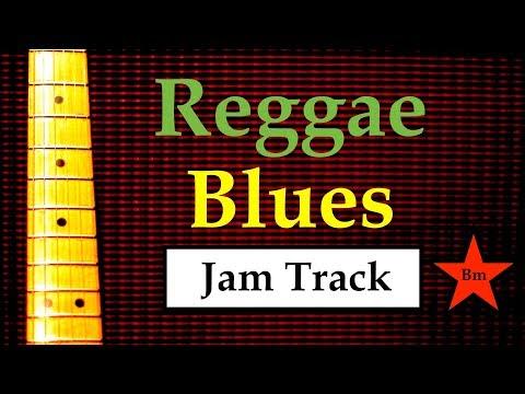 Reggae Blues Jam Backing Track (Bm)