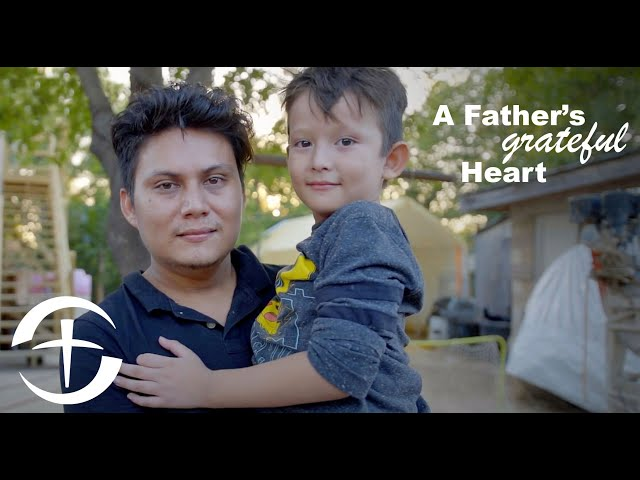 A Father's Grateful Heart