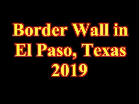 Border Wall in El Paso, Texas 2019