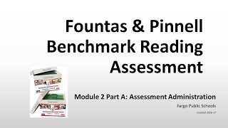 fps module 2 part a assessment administration fountas pinnell benchmark assessment