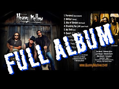 HEAVY MELLOW Vol. 3 Ben Woods, Mike Bennett, Luis Villegas