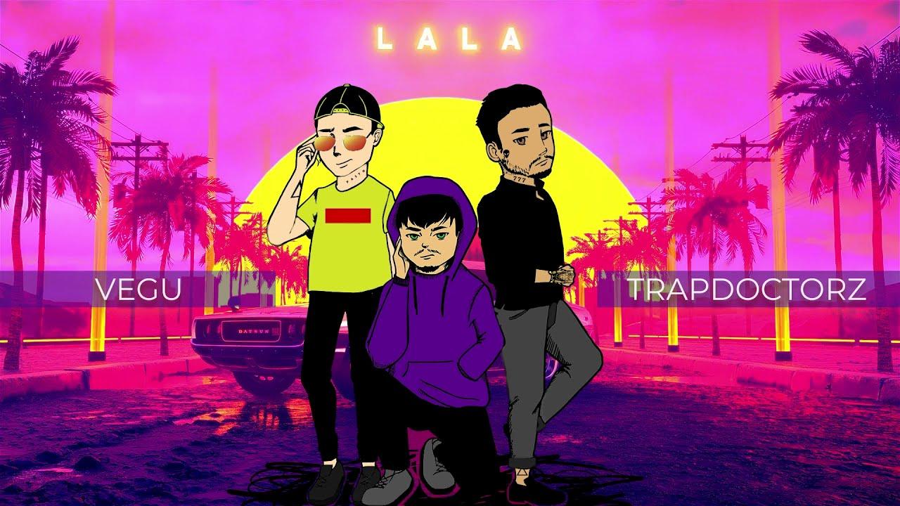 Download Vegu - LaLa feat @TrapDoctorz (Ce mai virala piesa din Romania)