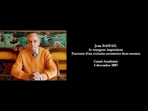 Jean RASPAIL (Canal Académie, 2007)