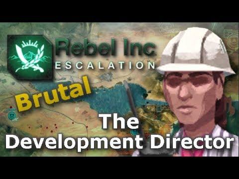 Rebel Inc. Escalation: Brutal Guides - The Development Director + Azure Dam