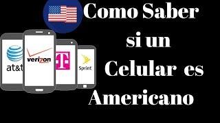 Como Saber si un Celular es Americano - PhoneAndroide