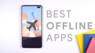 Best Offline Android Apps!
