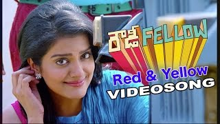 Rowdy Fellow | Red & Yellow | Telugu Movie Video song