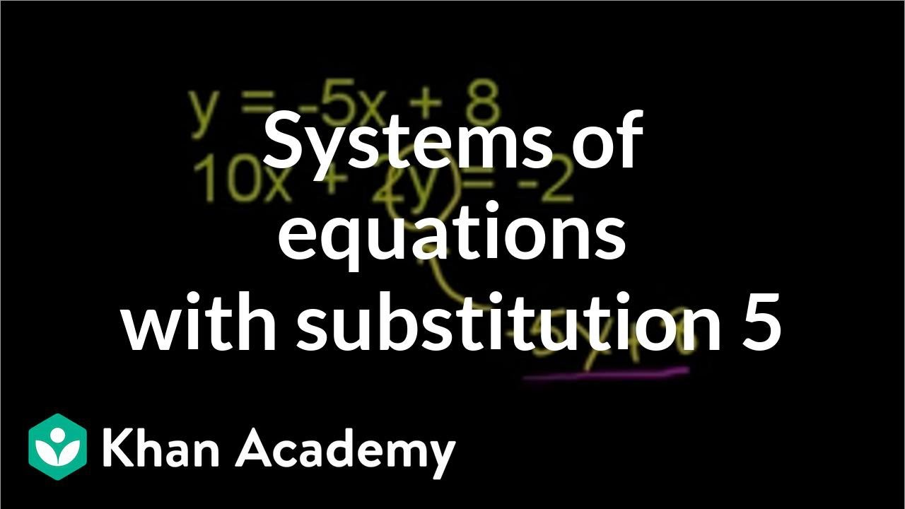 Substitution method 2 | Systems of equations | 8th grade | Khan Academy