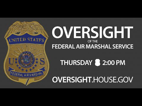 Federal Air Marshal Service: Oversight