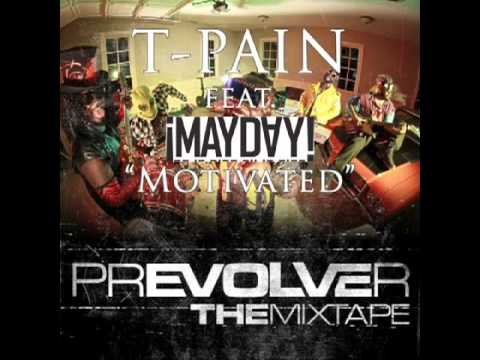 T-Pain Feat ¡MAYDAY! - Motivated