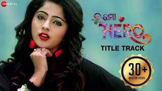 Tu Mo Hero - Title Track | Tu Mo Hero | Jyoti & Jhilik | Human Sagar & Asima Panda | Baida